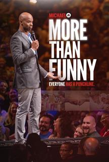 Michael Jr.'s:  More Than Funny Everyone Has A Punchline